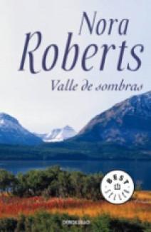 Nora Roberts - Valle de sombras