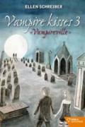 Vampireville (Vampire kisses 3)
