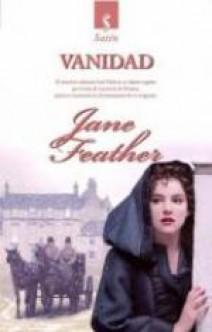 Jane Feather - Vanidad