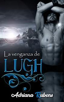 Adriana Rubens - La venganza de Lugh
