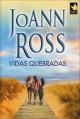JoAnn Ross - Vidas quebradas