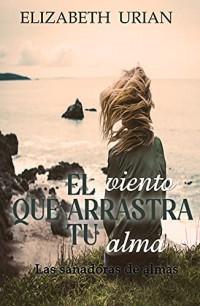 El viento que arrastra tu alma