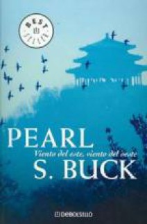 Pearl S. Buck - Viento del este, viento del oeste