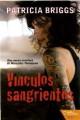 Patricia Briggs - Vínculos sangrientos