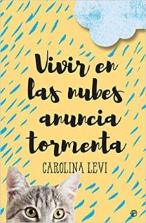 Carolina Levi - Vivir en las nubes anuncia tormenta