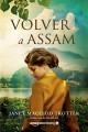 Janet MacLeod Trotter - Volver a Assam