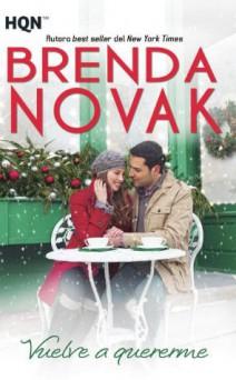 Brenda Novak - Vuelve a quererme