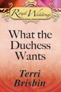 What The Duchess Wants