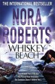 Nora Roberts - Whiskey Beach