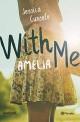 Jessica Cunsolo - With me. Amelia