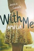 With me, Amelia