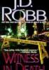 J.D. Robb - Witness in death