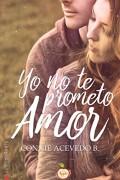 Yo no te prometo amor