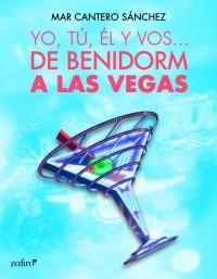 Yo, tú, él, y vos… (De Benidorm a Las Vegas)